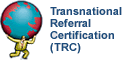 Transnational Referral Certification
